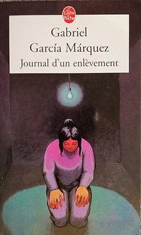 """Gabriel Garcia Marquez """"Journal d'un enlèvement"""""""