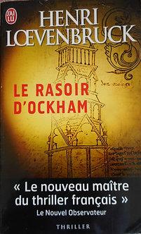 "Henri Loevenbruck ""Le rasoir d'Ockham"""