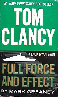"""Tom Clancy """"Full force and effect"""""""