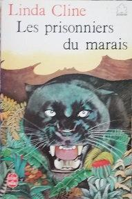 """Linda Cline """"Les prisonniers du marais"""""""
