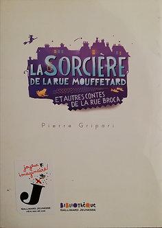 "Pierre Gripari ""La sorcière de la rue Mouffetard"""
