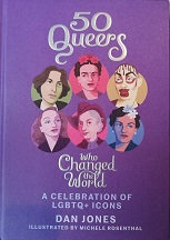 "Dan Jones ""50 Queers who changed the world"""