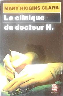 """Mary Higgins Clark """"La clinique dudocteur H"""""""