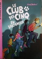 """Enid Blyton """"Le Club des cinq en vacances"""""""
