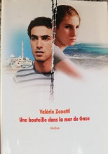 """Valérie Zenatti """"Une bouteille dans la mer de Gaza"""""""