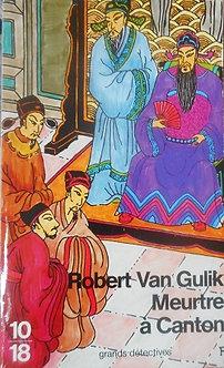 """Robert Van Gulik """"Meurtre à Canton"""""""
