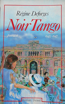 """Régine Deforges """"Noir Tango"""""""