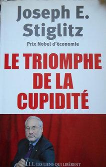 """Joseph E. Stiglitz """"Le triomphe de la cupidité"""""""