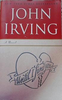 """John Irving """"Until I find you"""""""