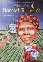 "Yona Zeldis McDonough ""Who was Harriet Tubman?"""
