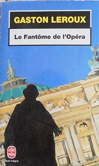 """Gaston Leroux """"Le fantôme de l'Opéra"""""""