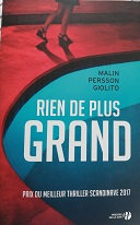 "Malin Persson Giolito ""Rien de plus grand"""