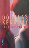 """Douglas kennedy """"La femme du Vè"""""""