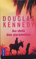 "Douglas Kennedy ""Au-dela des pyramides"""