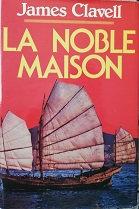 """James Clavell """"La noble maison"""""""