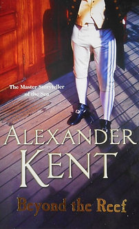 "Alexander Kent ""Beyond the Reef"""