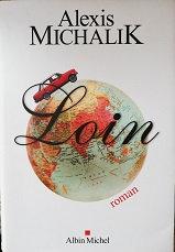 "Alexis Michalik ""Loin"""