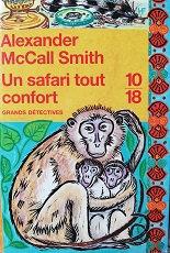 "Alexander McCall Smith ""Un safari tout confort"""