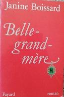 "Janine Boissard ""Belle-grand-mère"""