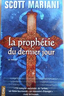 """Scott Mariani  """"La prophétie du dernier jour"""""""