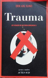 """Erik Axl Sund """"Trauma"""""""