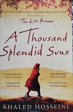 """Khaled Hosseini """"A thousand Splendid Suns"""""""