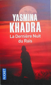 """Yasmina Khadra """"La dernière nuit du Raïs"""""""