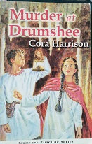 "Cora Harrison ""Murder at Drumshee"""