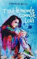 "Jonathan Mazo ""Tout le monde connait Lola"""