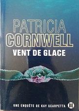 """Patricia Cornwell """"Vent de glace"""""""