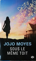 "Jojo Moyes ""Sous le même toit"""