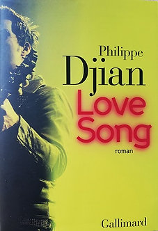 "Philippe Djian ""Love Song"""