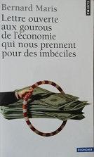 """Bernard Maris """"Lettre ouverte aux gourous de l'économie..."""""""
