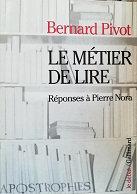 """Bernard Pivot """"Le métier de lire"""""""