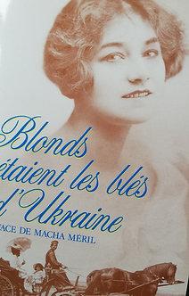 """Marie Gagarine """"Blonds étaient les blés d'Ukraine"""""""