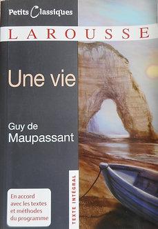 """Guy de Maupassant """"Une vie"""""""
