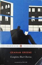 """Graham Greene """"Complete short stories"""""""