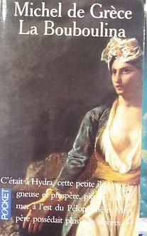 """Michel de Grèce  """"La Bouboulina"""""""