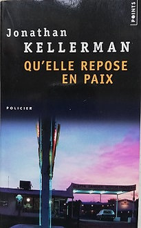 "Jonathan Kellerman ""Qu'elle repose en paix"""