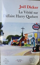 """Joël Dicker """"La vérité sur l'Affaire Harry Quebert"""""""