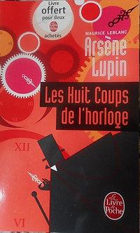 """Arsène Lupin """"Les huit coups de l'horloge"""""""