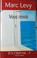 """Marc Lévy """"vous revoir"""""""