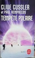"""Clive Cussler """"Tempête polaire"""""""