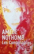 """Amélie Nothomb """"Les combustibles"""""""