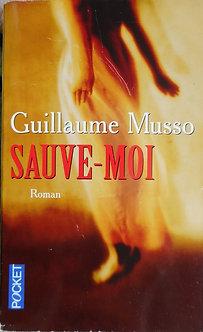 "Guillaume Musso ""sauve-moi"""