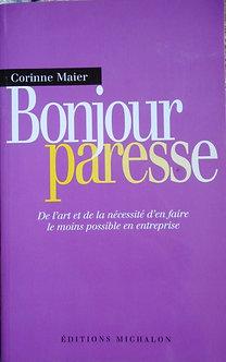 "Corinne Maier ""Bonjour paresse"""