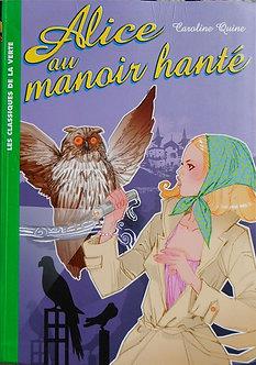 """Caroline Quine """"Alice au manoir hanté"""""""