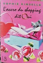 "Sophie Kinsella ""L'accro du shopping dit oui"""