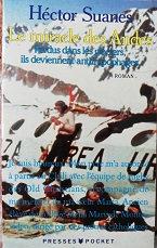 """Hector Suanes """"Le miracles de Andes"""""""