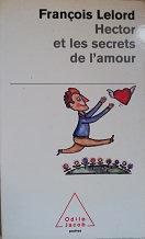 """François Lelord """"Hector et les secrets de l'amour"""""""
